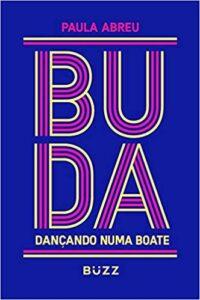Buda Dançando Numa Boate, de Paula Abreu
