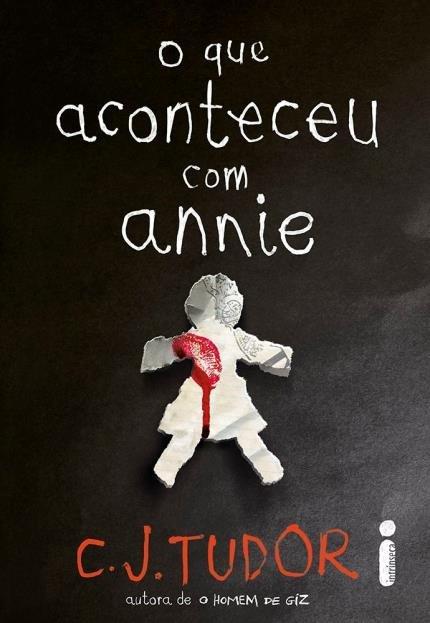 O que aconteceu com Annie – C. J. Tudor