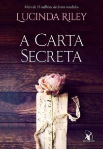 A Carta Secreta, de Lucinda Riley