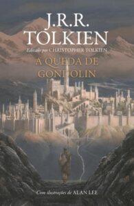 A Queda De Gondolin – J. R. R. Tolkien