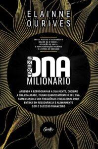 DNA Milionário, de Elainne Ourives