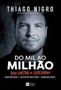 Do mil ao milhão: Sem cortar o cafezinho (Primo Rico)