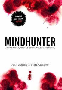 Mindhunter – J. Douglas e M. Olshaker