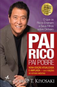 Pai Rico, Pai Pobre – Robert T. Kiyosaki