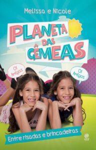 Planeta Das Gêmeas – Entre Risadas e Brincadeiras