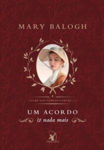 Um Acordo E Nada Mais – Mary Balogh