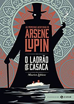 O Ladrão de Casaca, livro Lupin (série da Netflix)