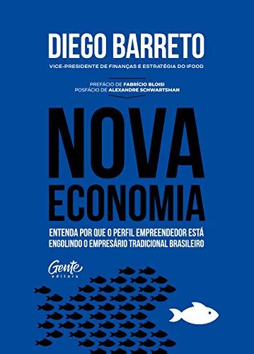 Nova Economia, de Diego Barreto