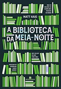 A Biblioteca da Meia-Noite, de Matt Haig