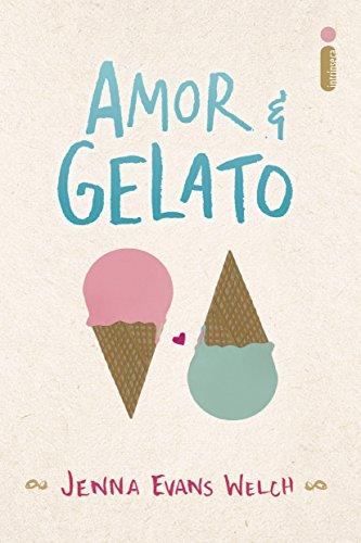 Amor & gelato, de Jenna Evans Welch
